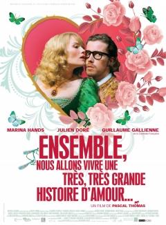 Ensemble, nous allons vivre une très, très grande histoire d'amour... (2010)