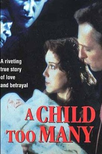 Moment of Truth: A Child Too Many (1993)
