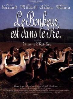 Bonheur est dans le pré, Le (1995)