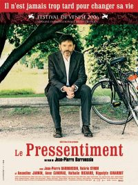 Le pressentiment (2006)