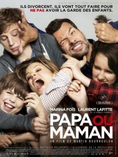 Papa ou maman (2015)