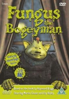 Fungus the Bogeyman (2004)