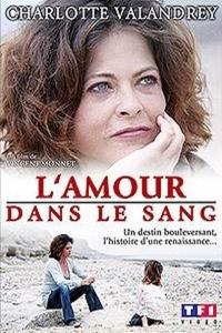 L'amour dans le sang (2008)