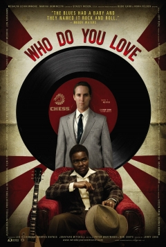 Who Do You Love (2008)