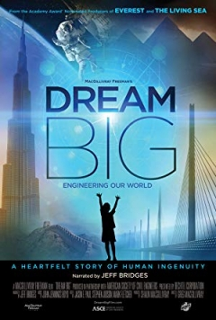 Dream Big: Engineering Our World (2017)