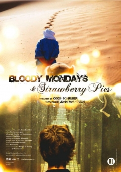 Bloody Mondays & Strawberry Pies (2009)