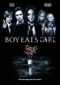 Boy Eats Girl (2005)