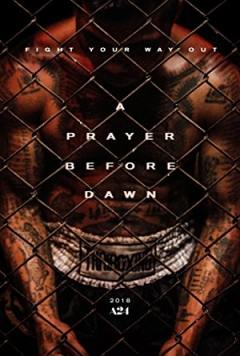 A Prayer Before Dawn (2017)
