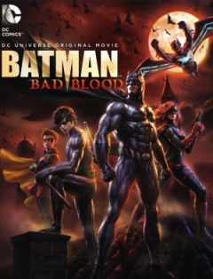 Batman: Bad Blood (2016)