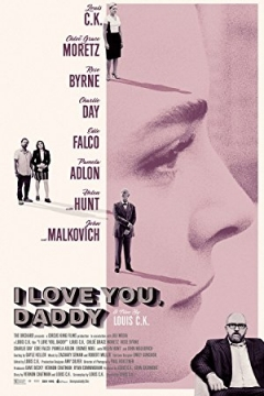 I Love You, Daddy (2017)