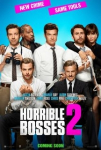 Horrible Bosses 2- Official Trailer #3