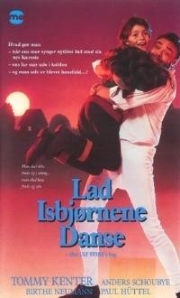 Lad isbjørnene danse (1990)