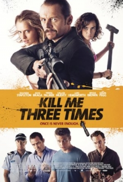 Kill Me Three Times - Red Band Trailer