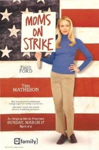 Mom's on Strike