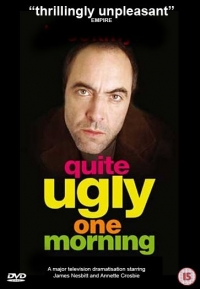 Quite Ugly One Morning (2004)