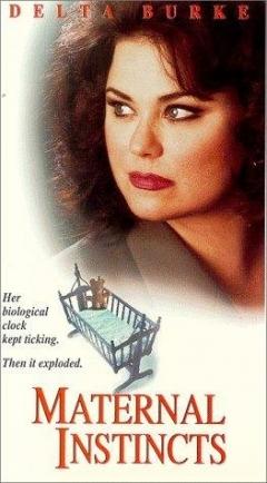 Maternal Instincts (1996)
