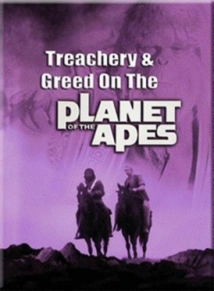 Treachery and Greed on the Planet of the Apes (1981)