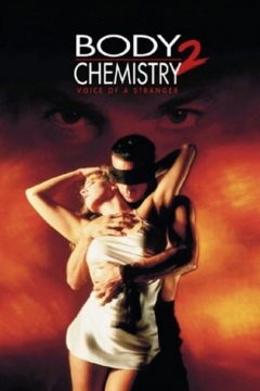 Body Chemistry II: The Voice of a Stranger (1992)