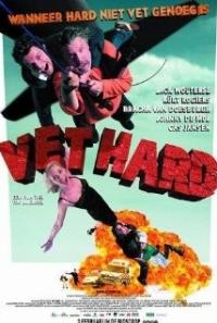 Vet hard (2005)