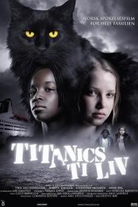 De Tien Levens van Titanic de Kat (2007)