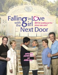 Falling in Love with the Girl Next Door (2006)