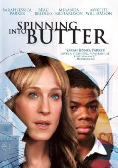 Spinning Into Butter (2007)
