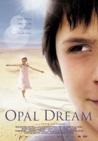 Opal Dream (2005)