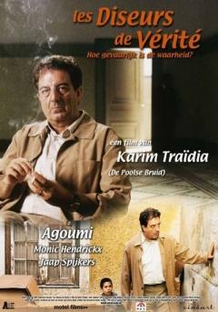 Diseurs de vérité, Les (2000)