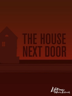 The House Next Door (2006)