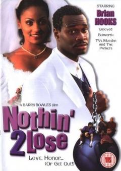 Nothin' 2 Lose (2000)