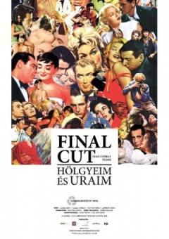 Final Cut: Hölgyeim és uraim (2012)
