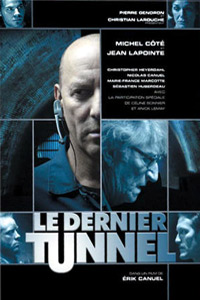 Dernier tunnel, Le (2004)
