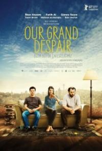 Bizim büyük çaresizligimiz (2011)