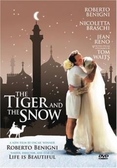 Tigre e la neve, La (2005)