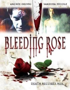 Bleeding Rose (2007)