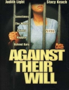 Against Their Will: Women in Prison (1994)
