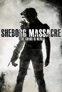 Sheborg Massacre - trailer