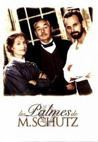 Palmes de M. Schutz, Les (1997)