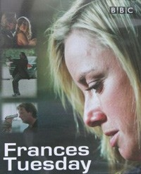 Frances Tuesday (2004)