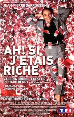 Ah! Si j'étais riche (2002)