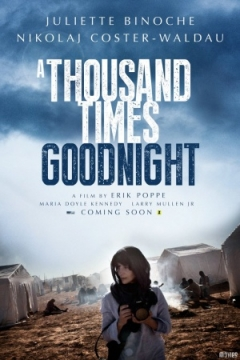 A Thousand Times Goodnight (2013)