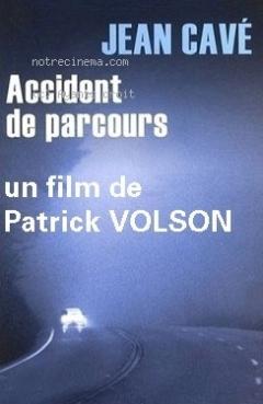 Accident de parcours (2011)