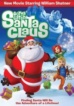 Gotta Catch Santa Claus (2008)