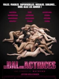 Le bal des actrices (2009)
