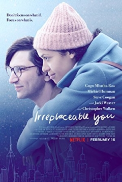 Irreplaceable You (2018)