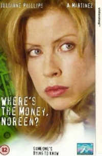 Where's the Money, Noreen? (1995)
