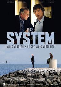 Das System - Alles verstehen heißt alles verzeihen (2011)
