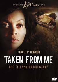 Taken from Me: The Tiffany Rubin Story (2011)