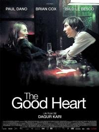 The Good Heart (2009)