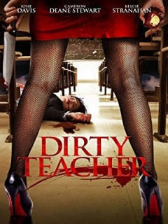Dirty Teacher (2013)